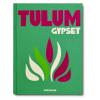 Assouline: Tulum Gypset by Julia Chaplin