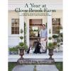 A Year at Clove Brook Farm: Gardening, Tending Flocks, Keeping Bees